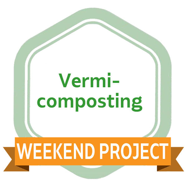 Weekend Project: Vermicomposting