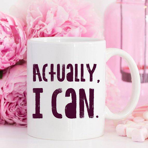 Actually I Can Mug - River's Mouth Trading Company