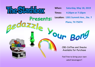 """Bedazzle Your Bong"" Workshops at The Stashbox!!"