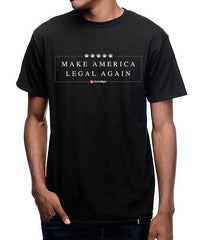 Make America Legal Again T-Shirt