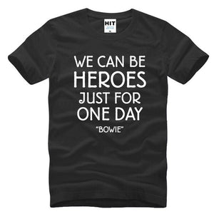 1pcs David T Shirts Short Sleeve Fashion 2017 Rock Bowie WE CAN BE HEROES JUST FOR ONE DAY Graphic Cotton T high quality Tops Tee Boutique t-shirt Cartoon Letter Summer Printing New Round Neck Casual clothing funny Men vespa