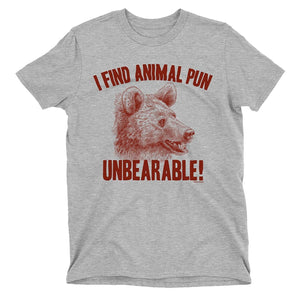 Kids I Find Animal Pun Unbearable Funny Novelty Bear T-Shirt