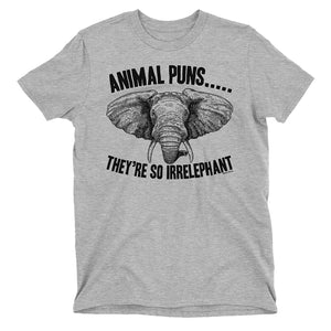 Men Theyre SO Irrelephant Funny Animal Puns T-Shirt
