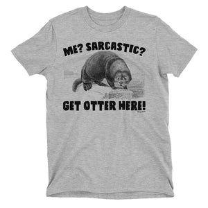 Kids GET Otter HERE Funny Sarcastic Animal T-Shirt