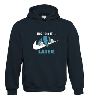 Mens Just Do It. Later Snorlax Hoodie S - 2XL