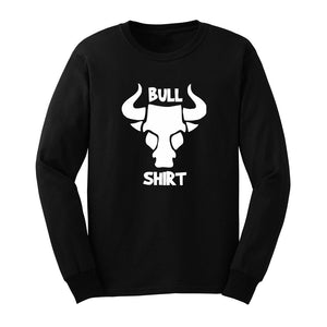 Mens Bull Shirt Bull Shit Funny Long Sleeve T-Shirts Casual Men Tee