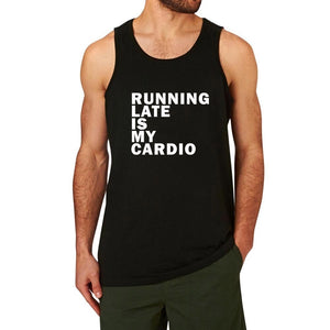 Mens Running Late is My Cardio Workout Fitness Tank Tops men