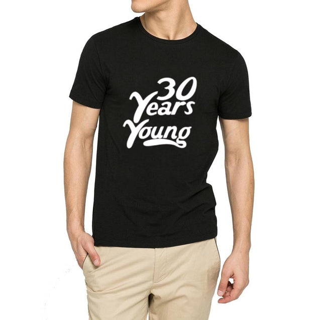 Mens 30 Years Young Funny 30th Birthday T-shirts Men Tee