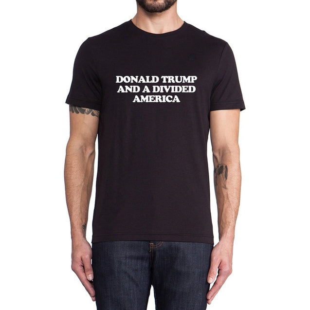 Loo Show DONALD TRUMP AND A DIVIDED AMERICA Casual T-Shirts Men Awesome Tee