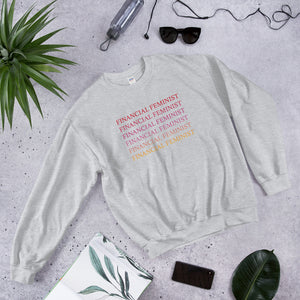 Financial Feminist Sweatshirt