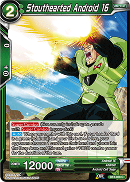 Stouthearted Android 16 - BT3-068