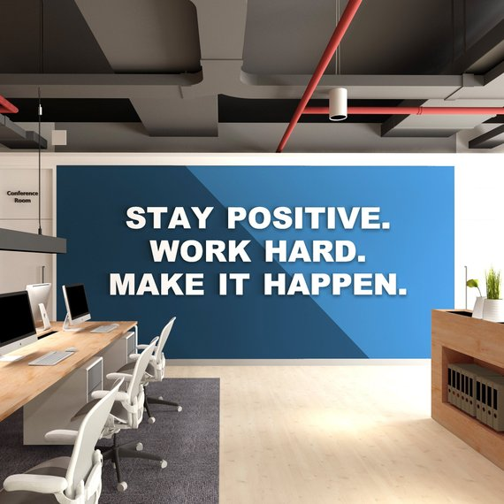 Wandzitat für Büro & Home-Office STAY POSITIVE. WORK HARD. von DotComCanvas