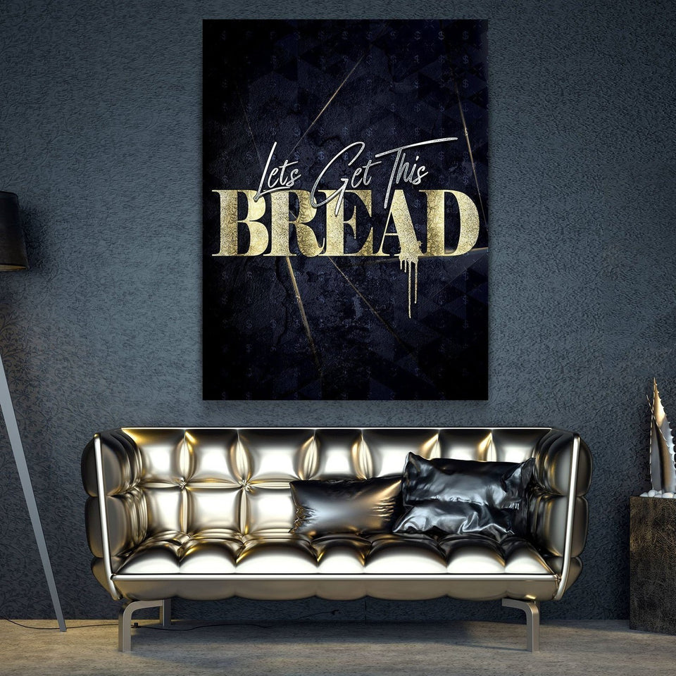 Wandbild für Büro & Home-Office LETS GET THIS BREAD von DotComCanvas