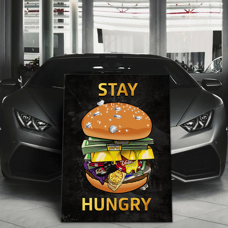 Wandbild für Büro & Home-Office STAY HUNGRY #1 von DotComCanvas