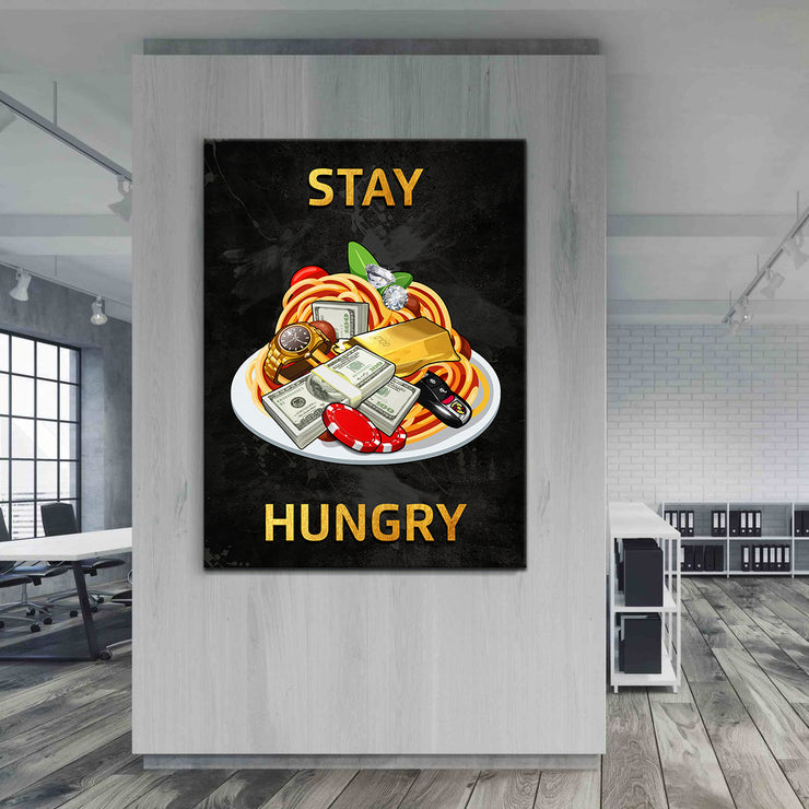 Wandbild für Büro & Home-Office STAY HUNGRY #3 von DotComCanvas