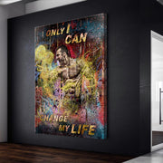 Wandbild für Büro & Home-Office I ONLY I CAN CHANGE MY LIFE von DotComCanvas