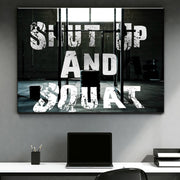 Wandbild für Büro & Home-Office SHUT UP AND SQUAT von DotComCanvas