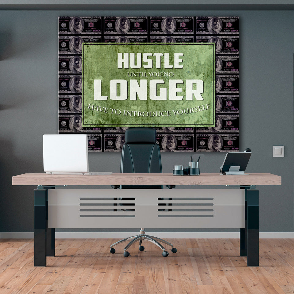 Wandbild für Büro & Home-Office HUSTLE LONGER von DotComCanvas