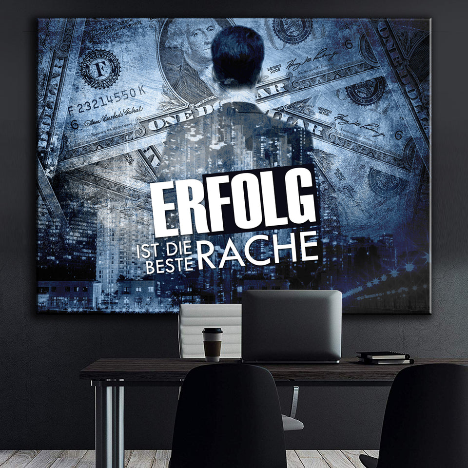 Wandbild für Büro & Home-Office SUCCESS IS THE BEST REVENGE von DotComCanvas