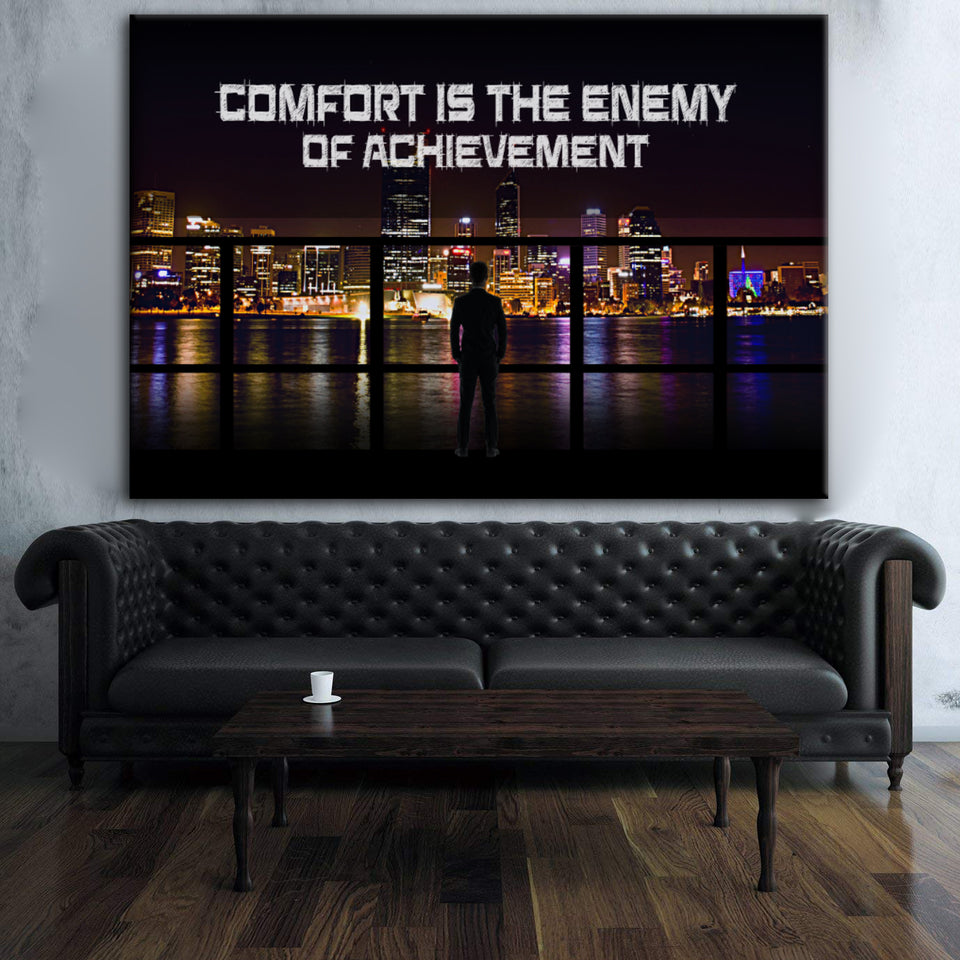Wandbild für Büro & Home-Office COMFORT IS THE ENEMY OF ACHIEVEMENT von DotComCanvas