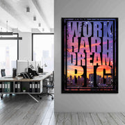 Wandbild für Büro & Home-Office WORK HARD DREAM BIG von DotComCanvas