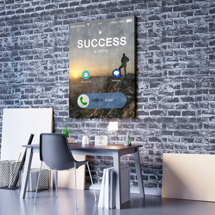 Wandbild für Büro & Home-Office SUCCESS IS CALLING YOU von DotComCanvas