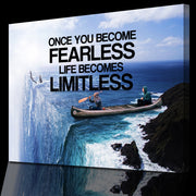 Wandbild für Büro & Home-Office ONCE YOU BECOME FEARLESS LIFE BECOMES LIMITLESS von DotComCanvas