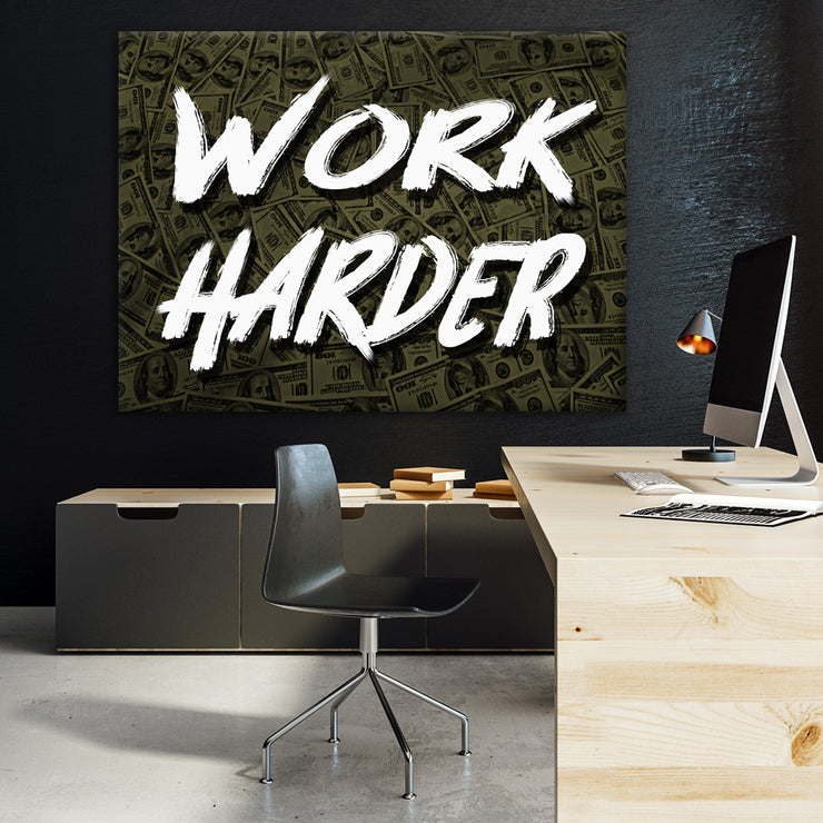 Wandbild für Büro & Home-Office WORK HARDER X MONEY von DotComCanvas