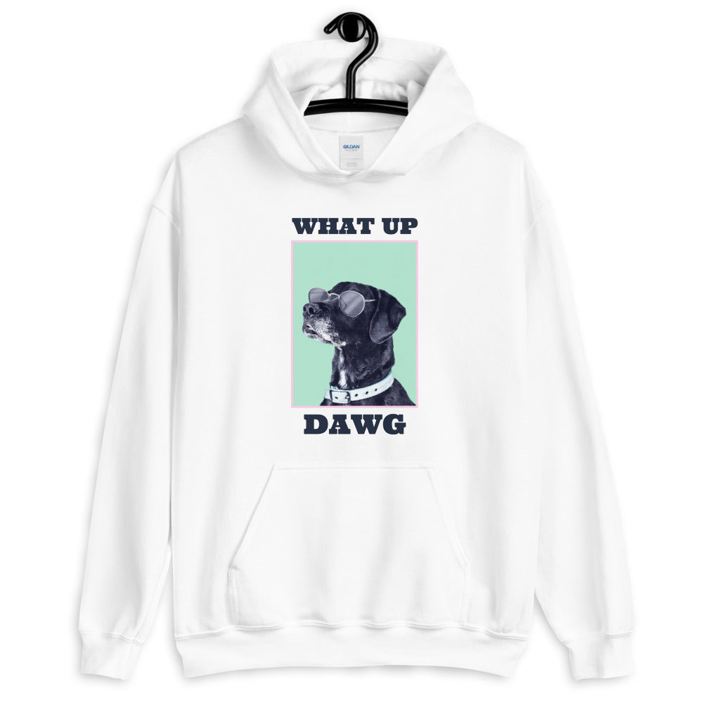 What up Dawg hoodie