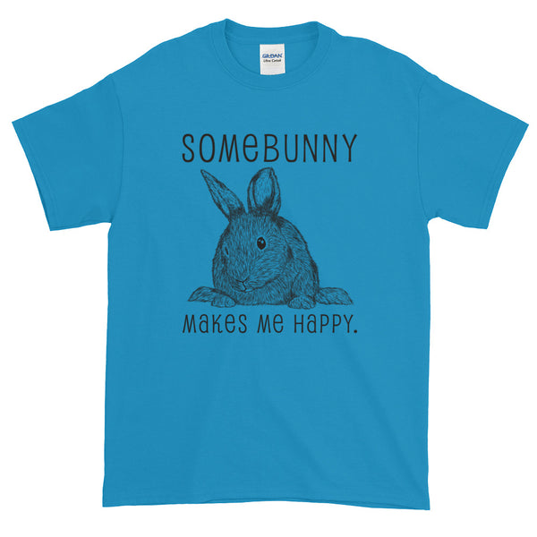 Somebunny Makes Me Happy t-shirt