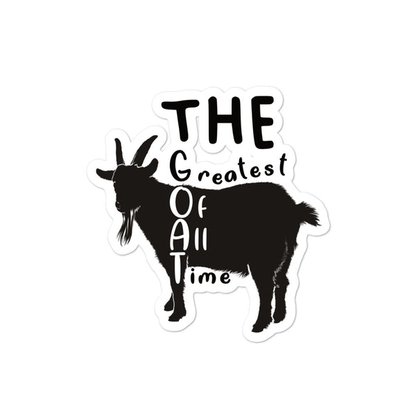 Greatest Of All Time Goat Bubble-free sticker