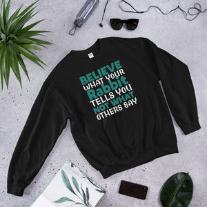 Believe Your Rabbit! sweatshirt