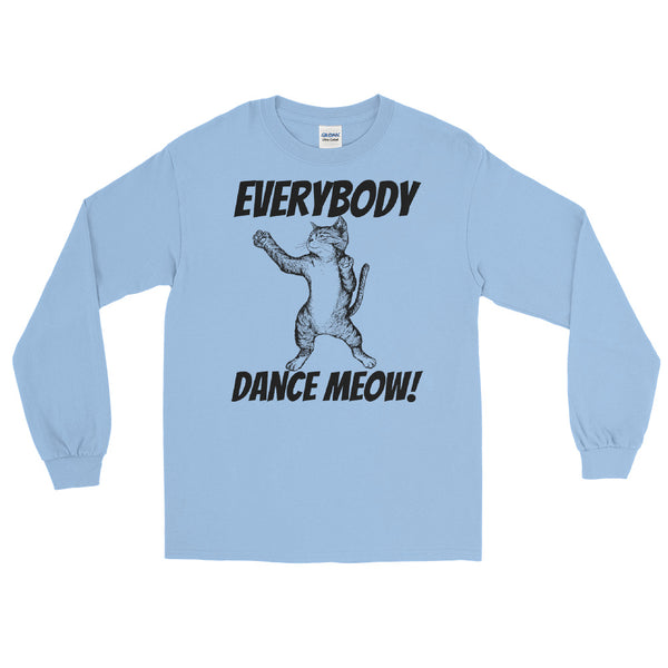 Everybody Dance Meow long sleeve tee