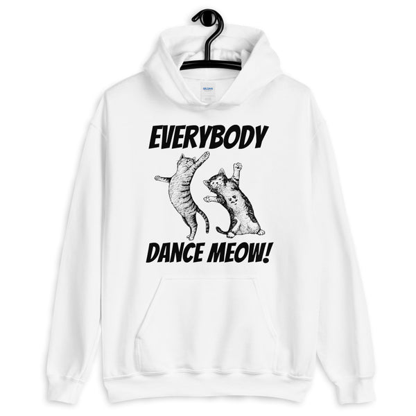 Everybody Dance Meow! Cats Hoodie