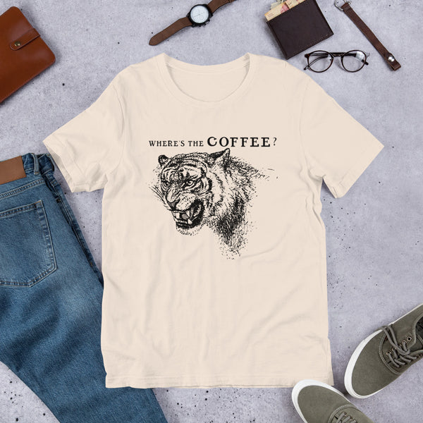 Where's the Coffee? Tiger t-shirt