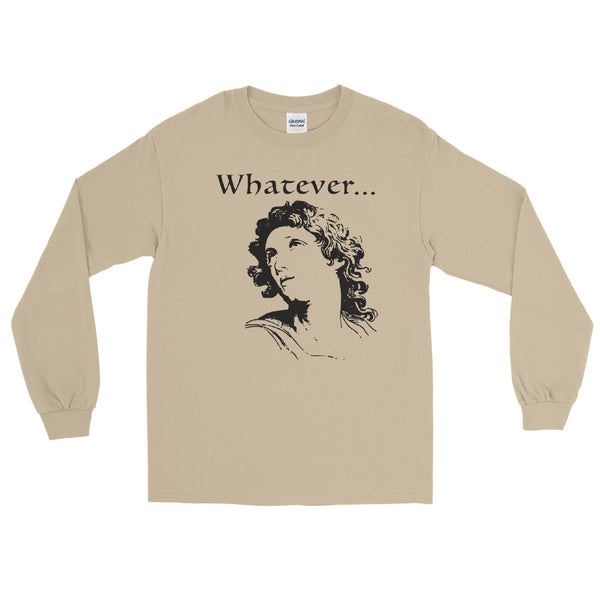 Whatever... long sleeve tee