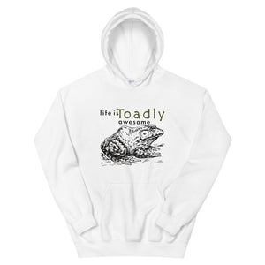 Life is Toadly Awesome Toad hoodie