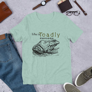 Life is Toadly Awesome Toad t-Shirt
