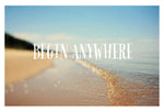 Begin Anywhere 4 - Fine Art Photograph