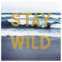 Stay Wild (Waves) - Fine Art Photograph