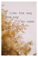 Say My Name - Fine Art Photograph