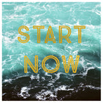Start Now - Fine Art Photograph
