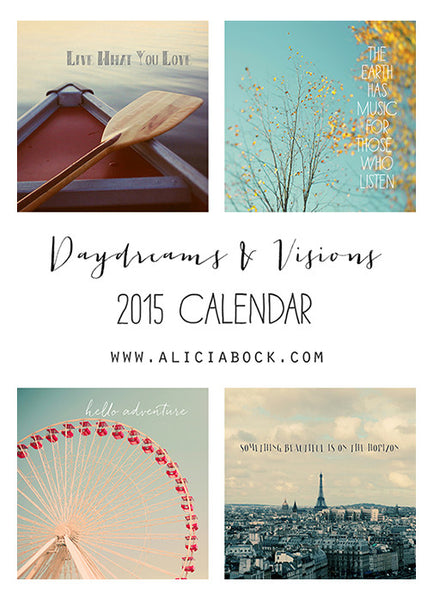 Daydreams & Visions - 2015 Calendar