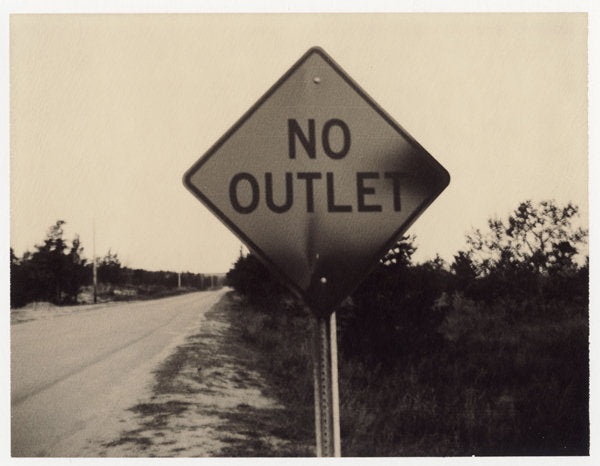 No Outlet - Fine Art Photograph