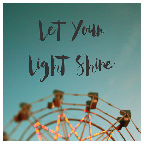 Let Your Light Shine (Fair) - Fine Art Photograph