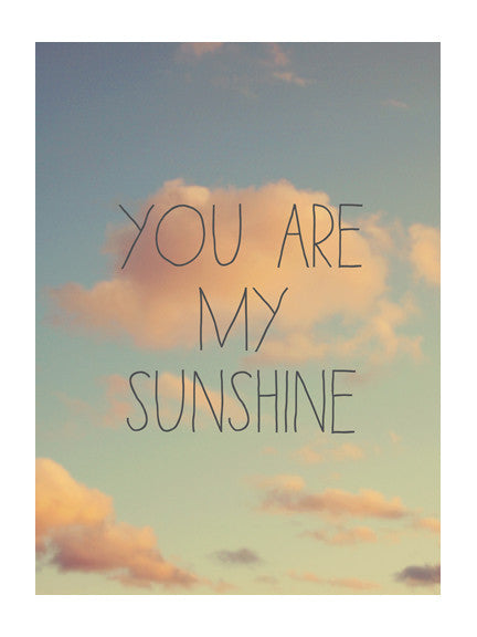 You Are My Sunshine #3 - Card