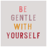 Be Gentle Typography Print