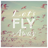 Let's Fly Away - Fine Art Photograph