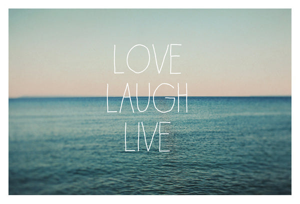 Love Laugh Live #2 - Fine Art Photograph