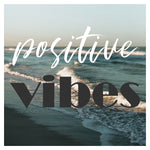 Postitive Vibes - Fine Art Photograph